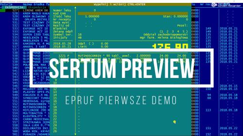 Sertum Preview - pierwsze demo epruf